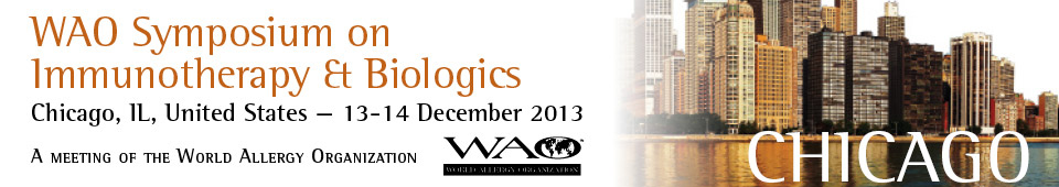 WAO Immunotherapy and Biologics Symposium - Chicago, IL, United States - 13-14 December, 2013